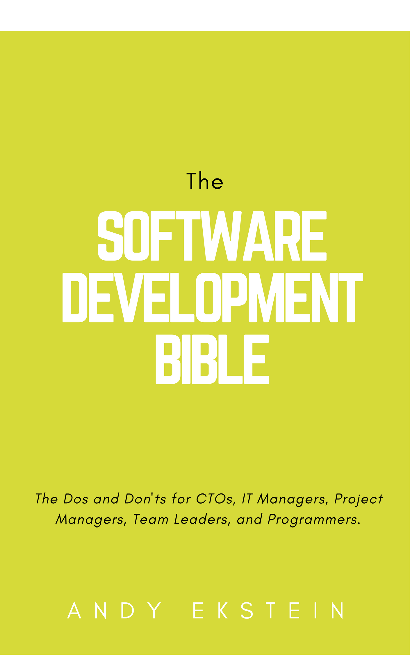 The Software Development Bible